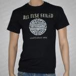 All Else Failed Established T-Shirt
