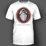 A Lot Like Birds Heart White T-Shirt