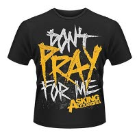 Asking Alexandria DonT Pray T-Shirt