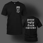 Avail Poor Ugly Fuck Cancer Black T-Shirt