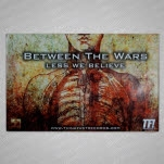 Between The Wars Less We Believe Poster