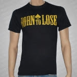 Born To Lose Born To Lose T-Shirt