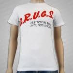 DRUGS Destroy Rebuild Until God Shows White T-Shirt