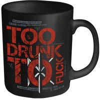 Dead Kennedys Too Drunk Coffee Mug
