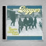 Digger The Promise Of An Uncertain Future CD