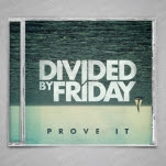 Divided By Friday Prove It EP CD