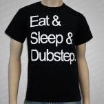Dubstep Clothing Eat Sleep Dubstep Black T-Shirt
