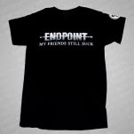 Endpoint My Friends Still Suck Black T-Shirt