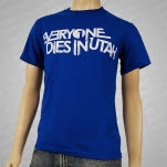 Everyone Dies In Utah Logo Blue T-Shirt