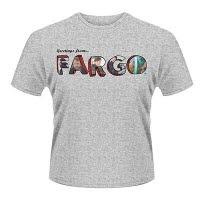 Fargo Greetings From T-Shirt