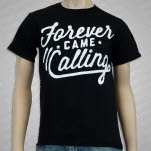 Forever Came Calling Classic Black T-Shirt