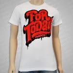 For Today Bleeder White T-Shirt