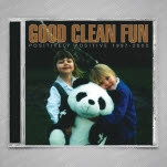 Good Clean Fun Positively Positive 19972002 Disco CD