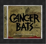 Good Fight Entertainment Cancer Bats Bears  Mayors  Scraps CD
