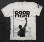Good Fight Entertainment It Aint Over White T-Shirt