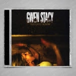 Gwen Stacy The Life I Know CD