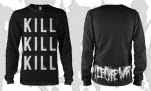 I Declare War Kill Kill Kill Black Long Sleeve Shirt