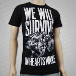In Hearts Wake We Will Survive Black T-Shirt