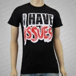 Issues I Have Issues Black T-Shirt