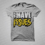 Issues I Have Heather Grey T-Shirt