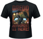 Judge Dredd Judgement Is Here T-Shirt