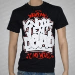 KNOCK EM DEAD Welcome To My World Black T-Shirt