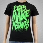 Lets Make Mistakes Horror Black T-Shirt