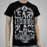 Like Moths To Flames Learn Your Place 2 Black T-Shirt