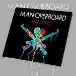 Man Overboard Heart Attack CD