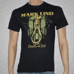 Mark Lind Death or Jail T-Shirt