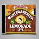 Mary Prankster Lemonade Live CD