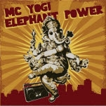 MC Yogi Elephant Power CD