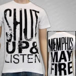 Memphis May Fire Shut Up And Listen White T-Shirt