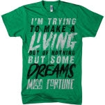 Miss Fortune Dreams Heather Green T-Shirt