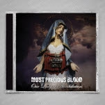Most Precious Blood Our Lady Of Annihilation CD