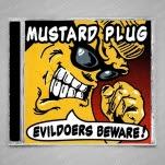 Mustard Plug Evildoers Beware CD