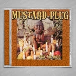 Mustard Plug Pray For Mojo CD
