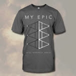 My Epic Arise Charcoal T-Shirt