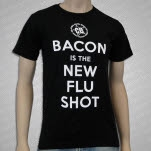 Mythical Creature Butcher Shop Bacon is the New Flu Shot Black T-Shirt