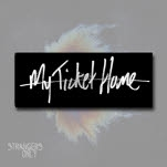 My Ticket Home Logo Black Sticker