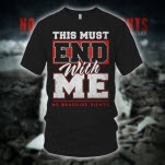 No Bragging Rights This Must End Black T-Shirt
