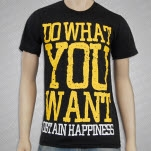 Obtain Happiness Do What You Want Black T-Shirt