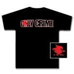 Only Crime To The Nines T-Shirt