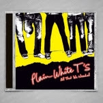 Plain White Ts All That We Needed CD
