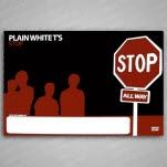 Plain White Ts Stop Poster