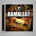 Ramallah Kill A Celebrity CD
