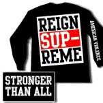 Reign Supreme Stronger Than All Black Long Sleeve Shirt