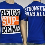 Reign Supreme Stronger Than All Blue T-Shirt
