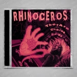 Rhinoceros They Are Coming For Me EP CD