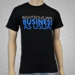 Righteous Jams Business As Usual T-Shirt